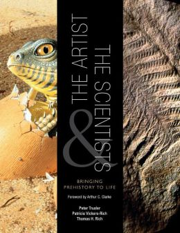 The Artist and the Scientists: Bringing Prehistory to Life