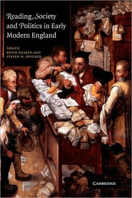 Reading, Society and Politics in Early Modern England