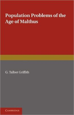 Population Problems of the Age of Malthus