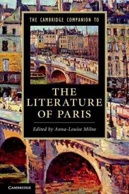 The Cambridge Companion to the Literature of Paris