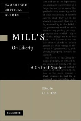 Mill's On Liberty: A Critical Guide
