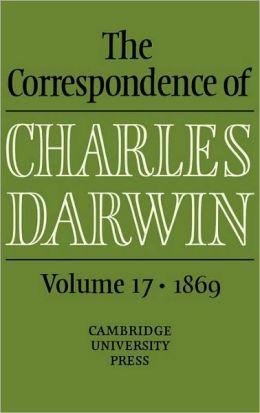 The Correspondence of Charles Darwin, Volume 17: 1869