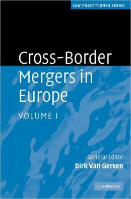 Cross-Border Mergers in Europe (2 Volume Hardback Set)