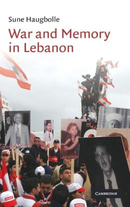 War and Memory in Lebanon