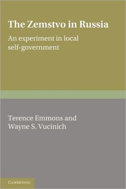 The Zemstvo in Russia: An Experiment in Local Self-Government