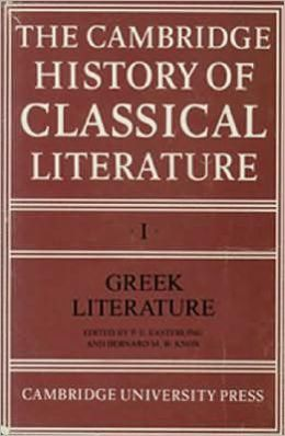 The Cambridge History of Classical Literature: Volume 1, Greek Literature
