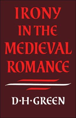 Irony in the Medieval Romance