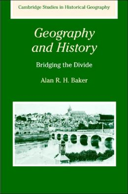 Geography and History: Bridging the Divide