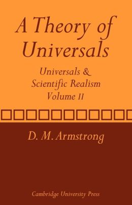 A Theory of Universals, Volume 2: Universals and Scientific Realism