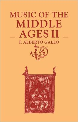 Music of the Middle Ages, Volume 2