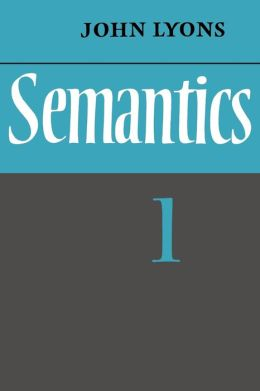 Semantics, Volume 1