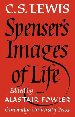 Spenser's Images of Life