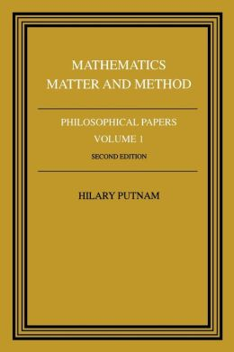 Philosophical Papers, Volume 1: Mathematics, Matter and Method