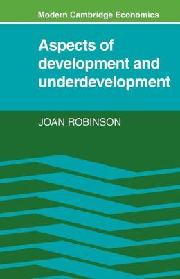 Aspects of Development and Underdevelopment