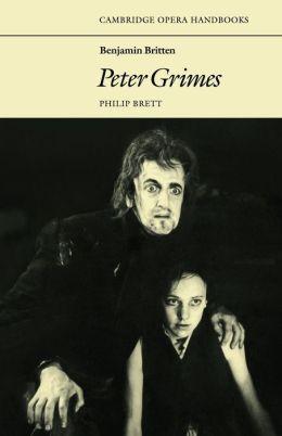Benjamin Britten: Peter Grimes: (Cambridge Opera Handbooks Series)