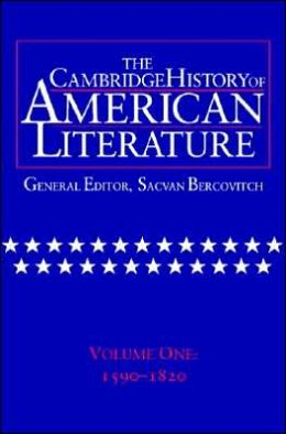 The Cambridge History of American Literature, Volume 1: 1590-1820