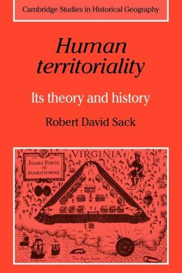 Human Territoriality: Its Theory and History