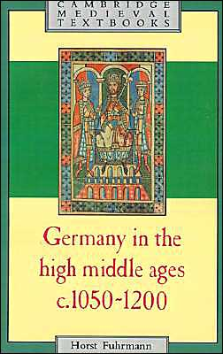 Germany in the High Middle Ages: c.1050-1200