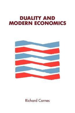 Duality and Modern Economics