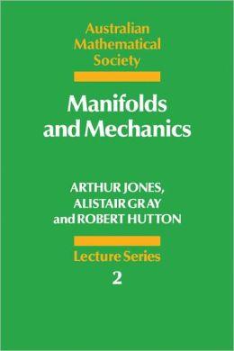 Manifolds and Mechanics