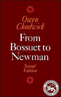 From Bossuet to Newman