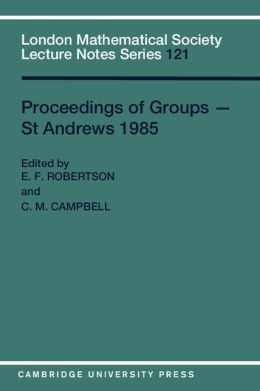 Proceedings of Groups - St. Andrews, 1985