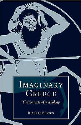 Imaginary Greece: The Contexts of Mythology
