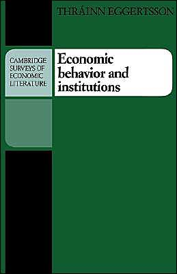 Economic Behavior and Institutions: Principles of Neoinstitutional Economics