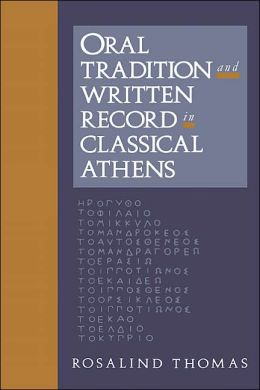 Oral Tradition and Written Record in Classical Athens