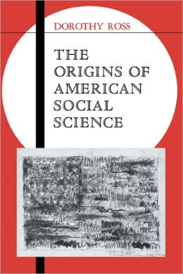 The Origins of American Social Science