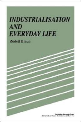 Industrialisation and Everyday Life