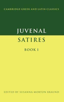 Juvenal: Satires, Book I