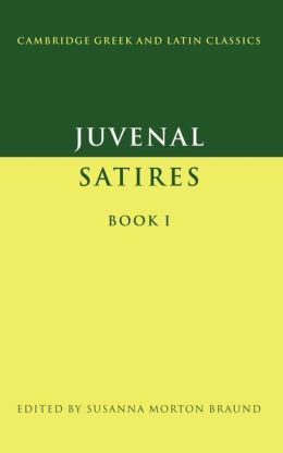 Juvenal: Satires, Book I