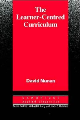 The Learner-Centred Curriculum: A Study in Second Language Teaching