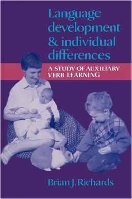 Language Development and Individual Differences: A Study of Auxiliary Verb Learning