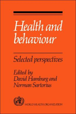 Health and Behaviour: Selected Perspectives