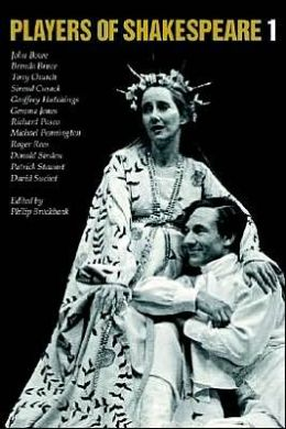 Players of Shakespeare 1: Essays in Shakespearean Performance Twelve Players with the Royal Shakespeare Company