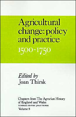 Chapters from The Agrarian History of England and Wales: Volume 3, Agricultural Change: Policy and Practice, 1500-1750