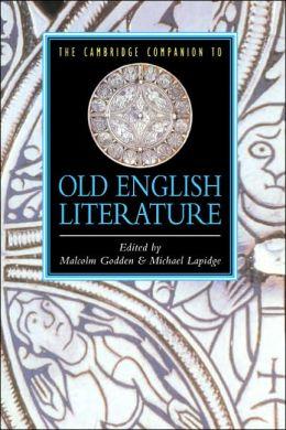 The Cambridge Companion to Old English Literature