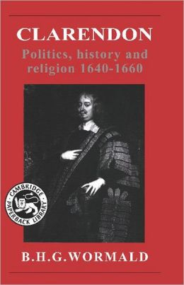 Clarendon: Politics, History and Religion 1640-1660