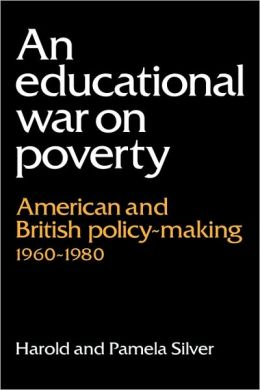 An Educational War on Poverty: American and British Policy-Making, 1960-1980