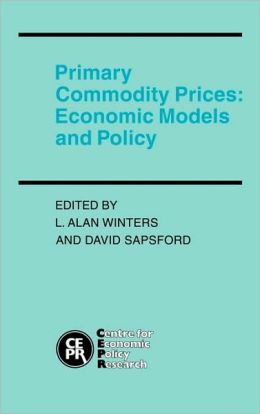 Primary Commodity Prices: Economic Models and Policy