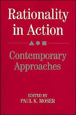 Rationality in Action: Contemporary Approaches