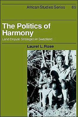 The Politics of Harmony: Land Dispute Strategies in Swaziland