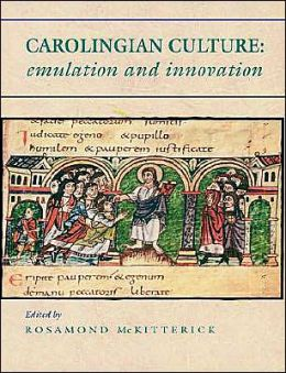 Carolingian Culture: Emulation and Innovation