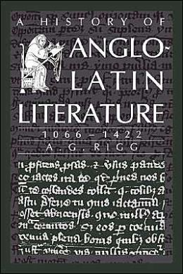 A History of Anglo-Latin Literature, 1066-1422