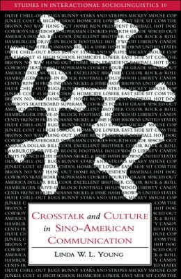 Crosstalk and Culture in Sino-American Communication