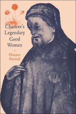 Chaucer's Legendary Good Women