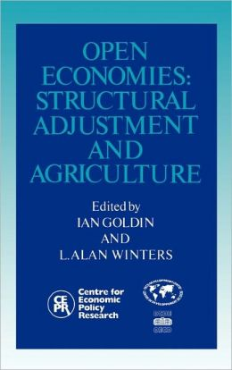 Open Economies: Structural Adjustment and Agriculture