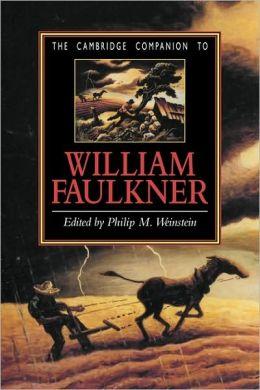 The Cambridge Companion to William Faulkner